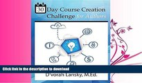 READ  30 Day Course Creation Challenge: Transform Your Book or Expertise Into an Online Course