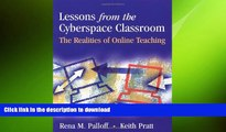 FAVORITE BOOK  Lessons from the Cyberspace Classroom: The Realities of Online Teaching  BOOK