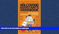 READ THE NEW BOOK The Hollywood Assistants Handbook: 86 Rules for Aspiring Power Players FREE BOOK