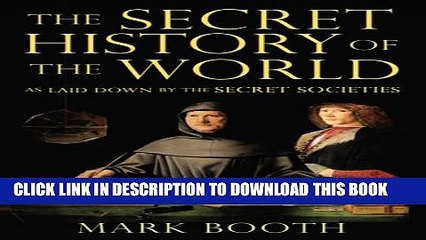 [PDF] The Secret History of the World: As Laid Down by the Secret Societies  Full Online