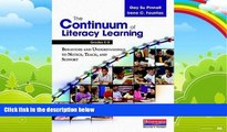 Big Deals  The Continuum of Literacy Learning, Grades K-8: A Guide to Teaching  Free Full Read