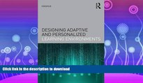 READ  Designing Adaptive and Personalized Learning Environments (Interdisciplinary Approaches to