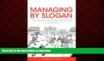 FAVORIT BOOK Managing by Slogan: A Light-Hearted Look at How Leaders Use Slogans to Manage Their