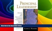 Big Deals  Principal Leadership: Applying the New Educational Leadership Constituent Council