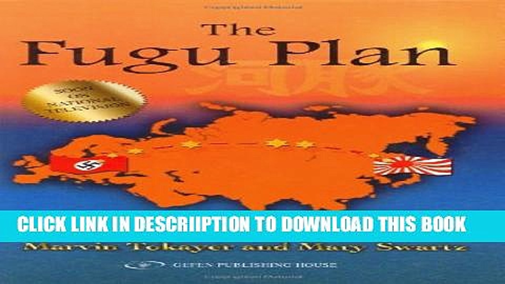 [PDF] The Fugu Plan: The Untold Story of the Japanese and the Jews During World War II Full Online