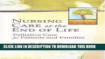 [PDF] Nursing Care at the End of Life: Palliative Care for Patients and Families Popular Collection
