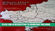 [PDF] Where Once We Walked: A Guide to the Jewish Communities Destroyed in the Holocaust Full Online