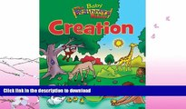 READ BOOK  The Baby Beginner s Bible Creation (The Beginner s Bible)  BOOK ONLINE