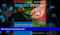 Must Have PDF  Inquire Within: Implementing Inquiry-Based Science Standards in Grades 3-8  Best