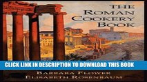[PDF] The Roman Cookery Book: A Critical Translation of the Art of Cooking, for Use in the Study