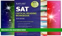 Must Have PDF  Kaplan SAT Critical Reading Workbook (Kaplan Test Prep)  Best Seller Books Best