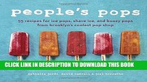 [PDF] People s Pops: 55 Recipes for Ice Pops, Shave Ice, and Boozy Pops from Brooklyn s Coolest
