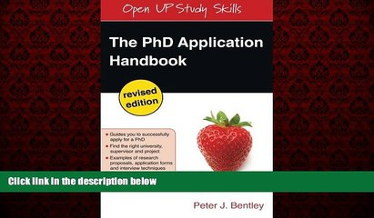 FREE DOWNLOAD  The PhD Application Handbook: Revised Edition (Open Up Study Skills)  FREE BOOOK