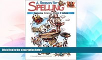 Big Deals  A Reason for Spelling - Level B: Student Workbook  Best Seller Books Most Wanted