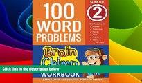 Big Deals  100 Word Problems : Grade 2 Math Workbook (The Brainchimp)  Free Full Read Most Wanted
