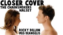 CLOSER - THE CHAINSMOKERS ft. HALSEY (Music Video Cover by Ricky Dillon & Meg DeAngelis)