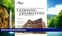READ book  K W Guide to Colleges for Students with Learning Disabilities, 8th Edition (College