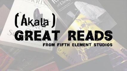 Akala - Akala's Great Reads EP27. The Healers