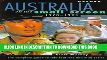 [PDF] Australia on the Small Screen, 1970-1995: The Complete Guide to Tele-Features and