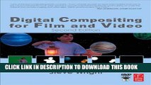 [PDF] Digital Compositing for Film and Video (Focal Press Visual Effects and Animation) Popular