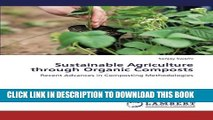 [PDF] Sustainable Agriculture through Organic Composts: Recent Advances in Composting