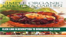 [PDF] Simple Organic Kitchen   Garden: A complete guide to growing and cooking perfect natural