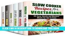 [PDF] Vegetarian Cooking Box Set (6 in 1): Over 150 Slow Cooker, Spiralizer, Raw Food Vegetarian