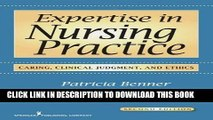 [PDF] Expertise in Nursing Practice: Caring, Clinical Judgment, and Ethics Popular Online