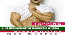 [PDF] Tapping the Billionaire: Bad Boy Billionaires Series, Book 1 Full Colection