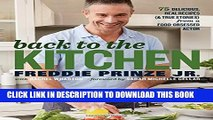 [PDF] Back to the Kitchen: 75 Delicious, Real Recipes (  True Stories) from a Food-Obsessed Actor
