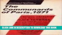 [PDF] THE COMMUNARDS OF PARIS, 1871 (Documents of Revolution) Full Collection