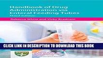 [PDF] Handbook of Drug Administration via Enteral Feeding Tubes Full Online