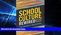 Must Have PDF  School Culture Rewired: How to Define, Assess, and Transform It  Best Seller Books