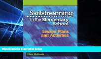 Big Deals  Skillstreaming in the Elementary School: Lesson Plans and Activities  Best Seller Books