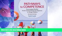 Big Deals  Pathways to Competence: Encouraging Healthy Social and Emotional Development in Young
