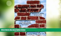 Big Deals  Breaking Down the Wall of Anger: Interactive Games and Activities book w/ CD  Free Full