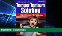 Big Deals  The One-Minute Temper Tantrum Solution: Strategies for Responding to Children s