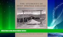 Big Deals  The Students of Deep Springs College  Best Seller Books Best Seller