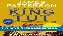 [PDF] The Murder of King Tut: The Plot to Kill the Child King - A Nonfiction Thriller Full Online