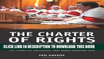 [PDF] The Charter of Rights and Freedoms: 30+ years of decisions that shape Canadian life Popular