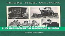 [PDF] Before Their Diaspora: A Photographic History Of The Palestinians 1876-1948 Full Colection
