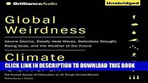 [PDF] Global Weirdness: Severe Storms, Deadly Heat Waves, Relentless Drought, Rising Seas, and the