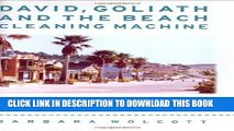 [PDF] David, Goliath and the Beach Cleaning Machine: How a Small California Town Fought an Oil