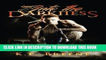 [Read PDF] Into the Darkness (Darkness, 1) (Volume 1) Download Free