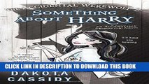 [Read PDF] The Accidental Werewolf 2: Something About Harry (Accidentally Paranormal Novel)