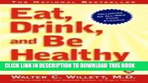 [PDF] EAT, DRINK, AND BE HEALTHY: The Harvard Medical School Guide to Healthy Eating Full Collection