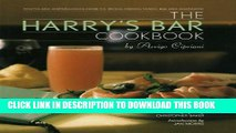 New Book The Harry s Bar Cookbook: Recipes and Reminiscences from the World-Famous Venice Bar and