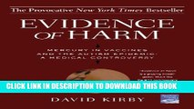 Evidence of Harm: Mercury in Vaccines and the Autism Epidemic: A Medical Controversy Paperback