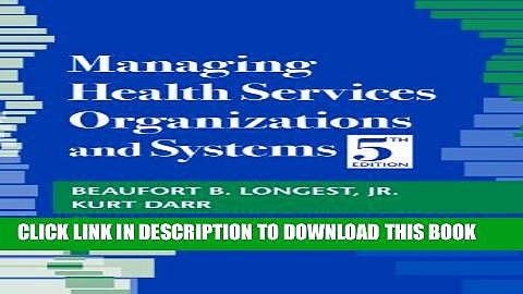 Managing Health Services Organizations and Systems Hardcover