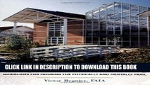 Design for Assisted Living: Guidelines for Housing the Physically and Mentally Frail Paperback